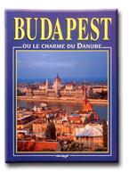 BUDAPEST - OU LE CHARME DU DANUBE