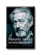 PÁKOLITZ ISTVÁN LEVELESLÁDÁJÁBÓL 1947-1994.