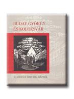 BUDAY GYÖRGY ÉS KOLOZSVÁR - ÁLOM EGY SOLVEIG-HÁZRÓL -