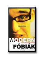 MODERN FÓBIÁK