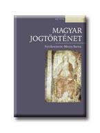 MAGYAR JOGTÖRTÉNET - OSIRIS TANKÖNYVEK - 4., ÁTDOLGOZOTT KIADÁS -