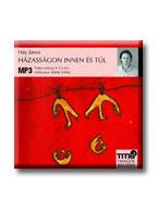 HÁZASSÁGON INNEN ÉS TÚL - HANGOSKÖNYV - CD -
