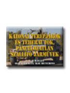 O'MAILEY,T.J. - KATONAI TEREPJÁRÓK ÉS TEHERAUTÓK,PÁNCÉLOZATLAN SZÁLLITÓ JÁRMŰVEK