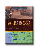 BARBAROSSA - AZ ELSÕ HÉT NAP