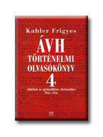 ÁVH TÖRTÉNELMI OLVASÓKÖNYV IV.