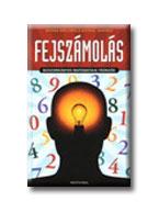 FEJSZÁMOLÁS - BOSZORKÁNYOS MATEMATIKAI TRÜKKÖK -