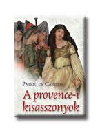 A PROVENCE-I KISASSZONYOK -
