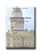 MAGNET DEUTSCH 1. - ARBEITSBUCH