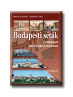 DABÓCZY ANDRÁS-RIGÓCZKI CSABA - BUDAPESTI SÉTÁK - ÚTIKALAUZ BÉLYEGBARÁTOKNAK - (AKCIÓS)
