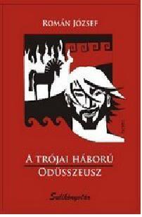 A TRÓJAI HÁBORÚ - ODÜSSZEUSZ (Sulikönyvtár)