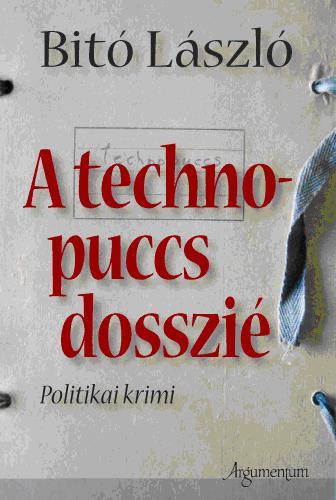 A TECHNOPUCSS DOSSZIÉ