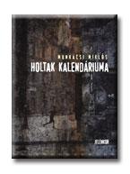 HOLTAK KALENDÁRIUMA