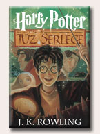 HARRY POTTER ÉS A TŰZ SERLEGE (IV.)