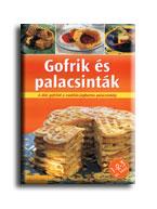 GOFRIK ÉS PALACSINTÁK - 1-2-3 ÉS KÉSZ!