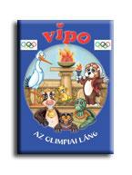 VIPO - AZ OLIMPIAI LÁNG