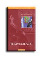 KOMMUNIKÁCIÓ - ÖTÖDIK KIADÁS -