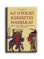 AZ UTOLSÓ KERESZTES HADJÁRAT