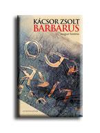 BARBARUS - MAGYAR HISTÓRIA