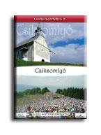 CSIKSOMLYÓ - DVD - CSODÁS KEGYHELYEK IV. -