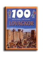 LOVAGKOR - 100 ÁLLOMÁS-100 KALAND -