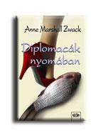 Diplomacák nyomában