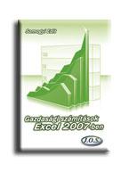 GAZDASÁGI SZÁMÍTÁSOK EXCEL 2007-BEN