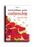 SZEXHOROSZKÓP - VARÁZSLAT, BOLDOGSÁG, SZERELEM