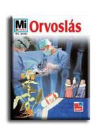 ORVOSLÁS - MI MICSODA 105.