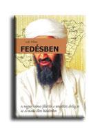 FEDÉSBEN - A TERRORISTÁK NYOMÁBAN