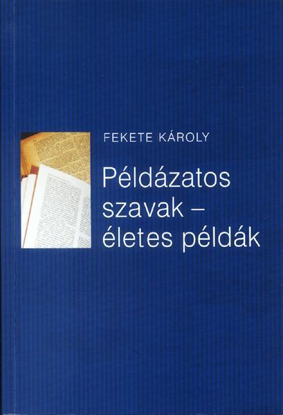 PÉLDÁZATOS SZAVAK - ÉLETES PÉLDÁK