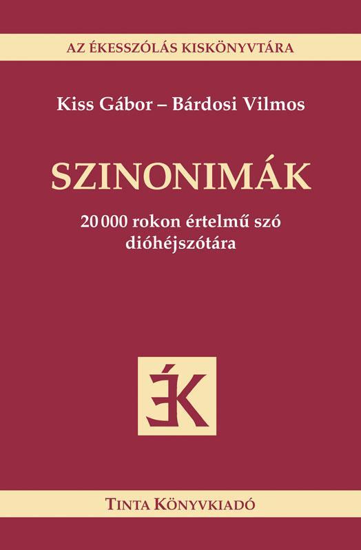 SZINONIMÁK - AZ ÉKESSZÓLÁS KISKÖNYVTÁRA -