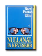 NULLÁNÁL IS KEVESEBB