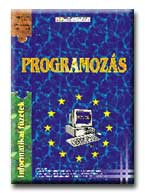 PROGRAMOZÁS - INFORMATIKAI FÜZETEK 8. -