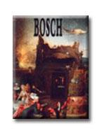 BOSCH - A MÛVÉSZET KLASSZIKUSAI -