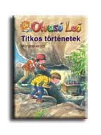 TITKOS TÖRTÉNETEK - OLVASÓ LEÓ -