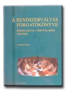 A RENDSZERVÁLTÁS FORGATÓKÖNYVE 6.