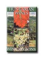 HUNGARIAN WINES AND WINE REGIONS (MAGYAR BOROK ÉS BORVIDÉKEK - ANGOL)