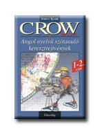 CROW MOVIE - 1-2. SZINT - ANGOL NYELVÛ SZÓTANULÓ KERESZTREJTVÉNYEK