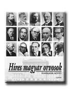 HIRES MAGYAR ORVOSOK III.