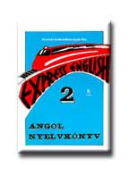 ANGOL NYELVKÖNYV 2. - EXPRESS ENGLISH -